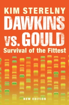 Dawkins vs. Gould : Survival of the Fittest, Paperback Book