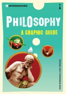 Introducing Philosophy : A Graphic Guide, Paperback Book