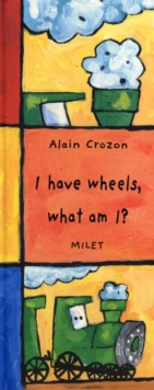 I Have Wheels, What Am I? (english), Hardback Book