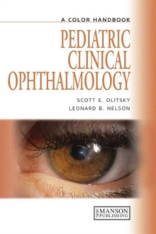 Pediatric Clinical Ophthalmology : A Color Handbook, Paperback / softback Book