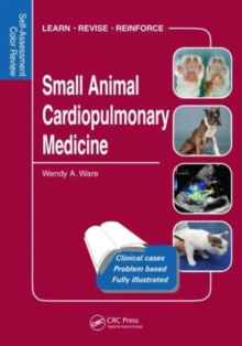 Small Animal Cardiopulmonary Medicine : Self-Assessment Color Review, Paperback Book