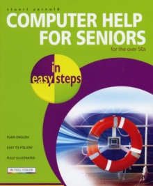 Computer Help for Seniors in Easy Steps, Paperback Book