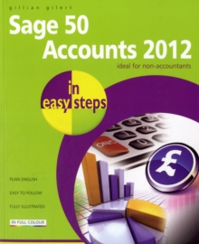 Sage 50 Accounts 2012 in Easy Steps, Paperback Book