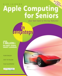 Mac Computing for Seniors in easy steps : Covers OS X Yosemite (10.10), Paperback Book
