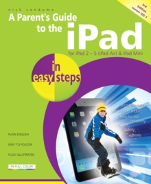 A Parent's Guide to the iPad in Easy Steps : Covers IOS 7, Paperback Book