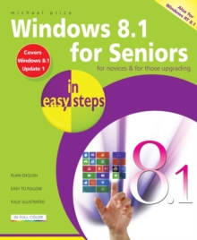 Windows 8.1 for Seniors in Easy Steps, Paperback / softback Book