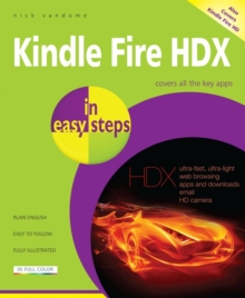 Kindle Fire HDX Tablet in Easy Steps, Paperback Book