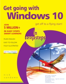 Get Going with Windows 10 in Easy Steps, Paperback Book