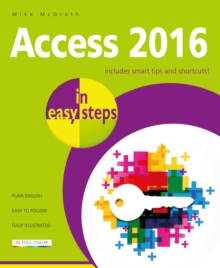 Access 2016 in Easy Steps, Paperback Book