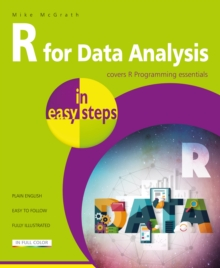 R for Data Analysis in easy steps : R Programming essentials, Paperback / softback Book