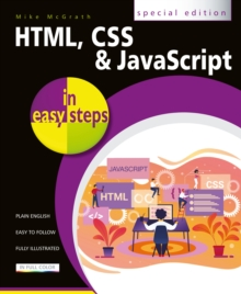 HTML, CSS and JavaScript in easy steps, Paperback / softback Book