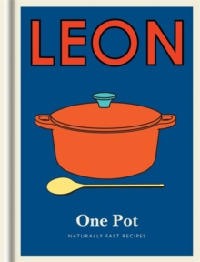 Little Leon: One Pot : Naturally fast recipes, Hardback Book