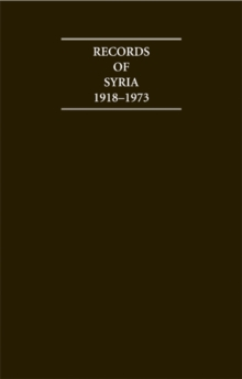 Records of Syria 1918-1973 15 Volume Hardback Set, Multiple copy pack Book