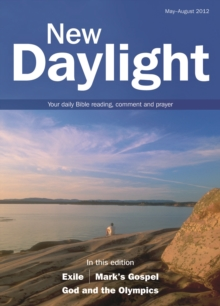 New Daylight : Your Daily Bible Reading, Comment and Prayer May-August 2012, Paperback Book
