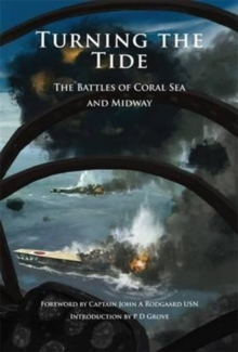 Turning the Tide : The Battles of Coral Sea and Midway, Paperback Book