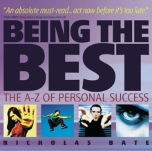Being the Best : The A-Z of Personal Success, Paperback / softback Book