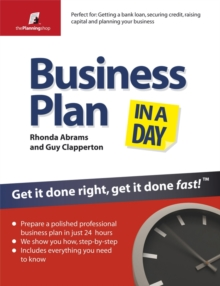 Business Plan in a Day : Get it Done Right, Get it Done Fast, Paperback Book
