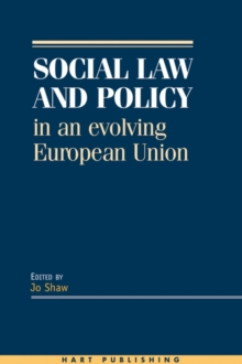 Social Law and Policy in an Evolving European Union, Hardback Book