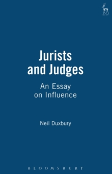 Jurists and Judges : An Essay on Influence, Paperback / softback Book