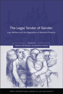 Legal Tender of Gender : Law, Welfare, and the Regulation of Women's Poverty, Hardback Book