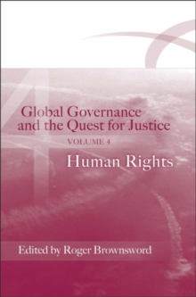 Global Governance and the Quest for Justice : Human Rights v. 4, Paperback / softback Book