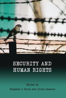 Security and Human Rights, Paperback / softback Book