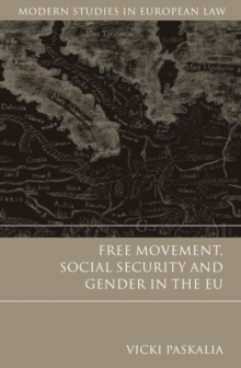 Free Movement, Social Security and Gender in the EU, Hardback Book