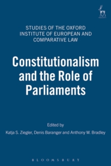 Constitutionalism and the Role of Parliaments, Hardback Book