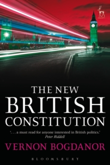 The New British Constitution, Paperback Book