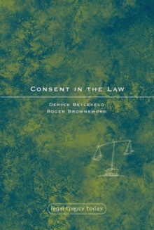 Consent in the Law, Hardback Book