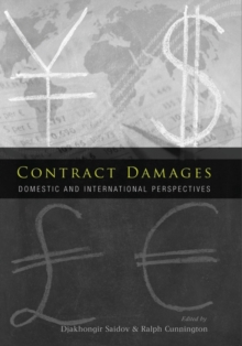 Contract Damages : Domestic and International Perspectives, Hardback Book