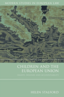 Children and the European Union : Rights, Welfare and Accountability, Paperback / softback Book