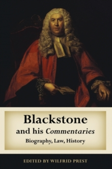 Blackstone and His Commentaries : Biography, Law, History, Hardback Book