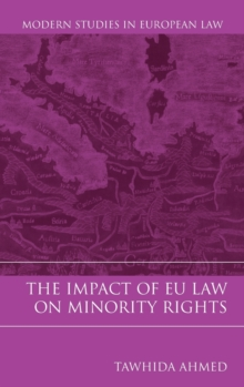 The Impact of EU Law on Minority Rights, Hardback Book