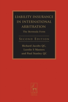 Liability Insurance in International Arbitration : The Bermuda Form, Hardback Book