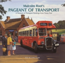 Malcolm Root's Pageant of Transport, Hardback Book