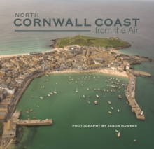 North Cornwall Coast from the Air, Hardback Book