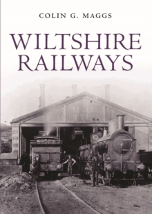 Wiltshire Railways, Hardback Book