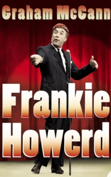 Frankie Howerd : Stand-Up Comic, Paperback / softback Book