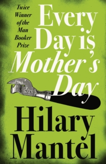 Every Day Is Mother's Day, Paperback / softback Book