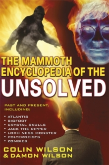 The Mammoth Encyclopedia of the Unsolved, Paperback Book
