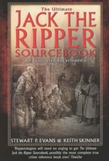 The Ultimate Jack the Ripper Sourcebook, Paperback Book