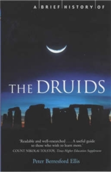 A Brief History of the Druids, Paperback Book