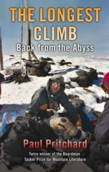 The Longest Climb : Back From the Abyss, Hardback Book