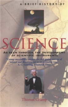 A Brief History of Science : through the development of scientific instruments, Paperback Book