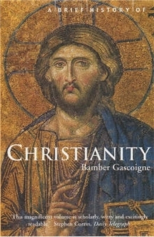 A Brief History of Christianity, Paperback Book