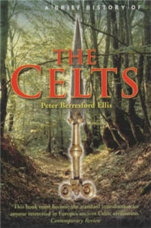 A Brief History of the Celts, Paperback Book