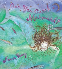 Can You Catch a Mermaid?, Paperback Book