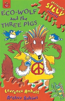 Ecowolf and the Three Pigs, Paperback Book