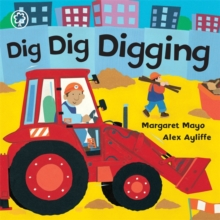 Awesome Engines: Dig Dig Digging : Board Book, Board book Book